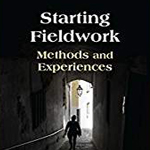 Starting Fieldwork: Methods and Experiences